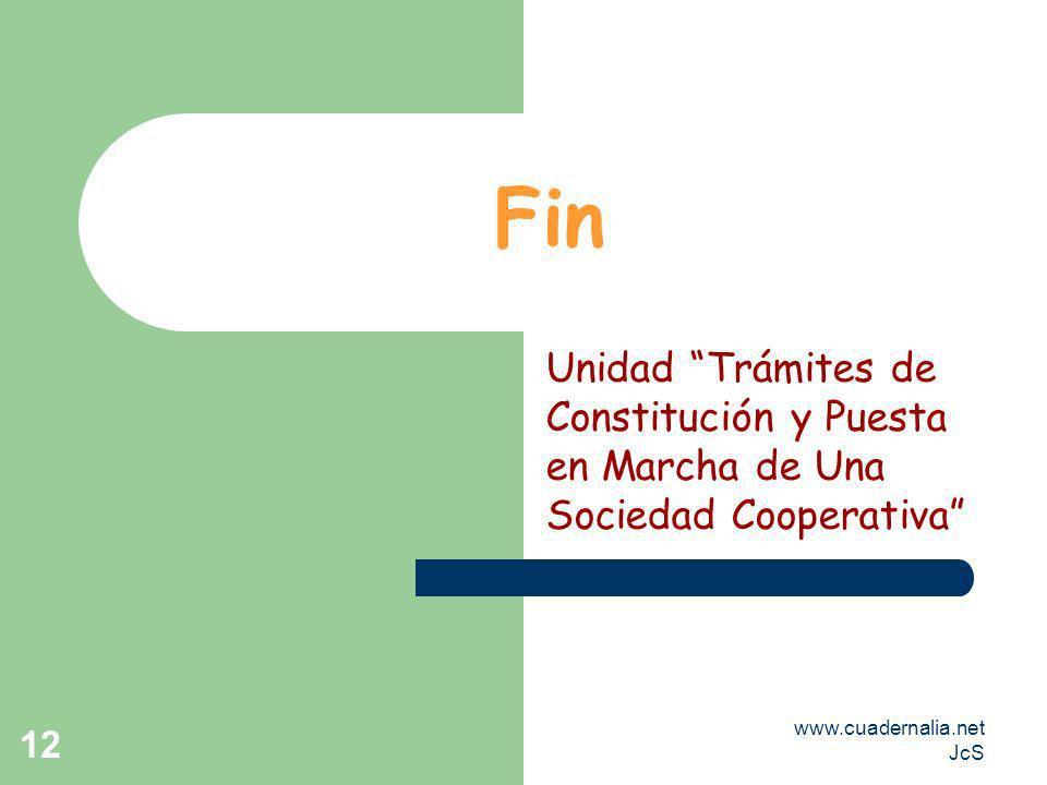 FinUnidad Trámites de Constitución y Puesta en Marcha de Una Sociedad Cooperativa