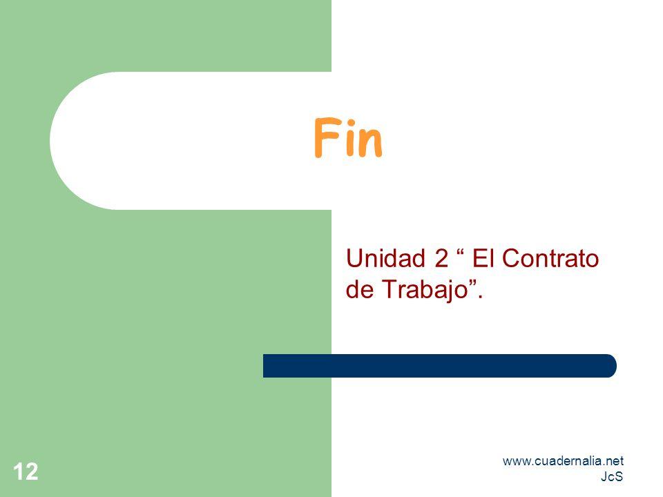 Unidad 2 El Contrato de Trabajo .