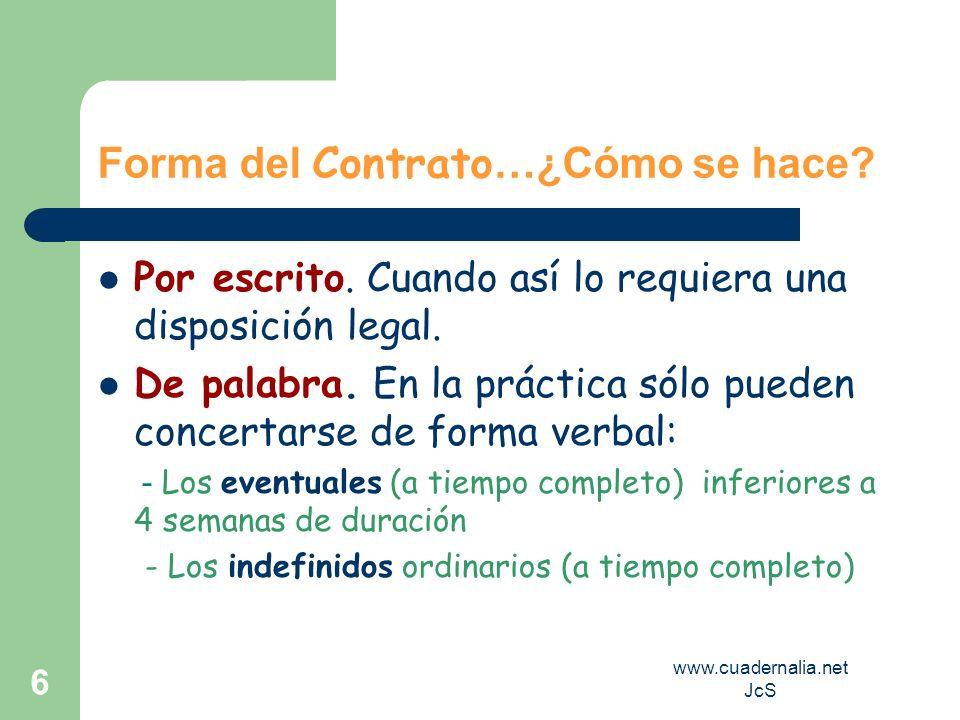 Forma del Contrato…¿Cómo se hace