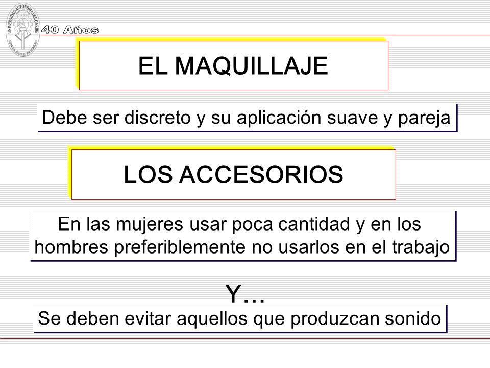 EL MAQUILLAJE LOS ACCESORIOS Y…