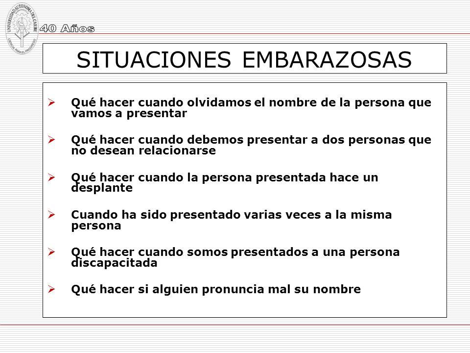 SITUACIONES EMBARAZOSAS