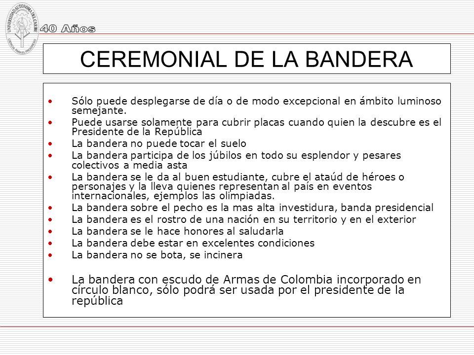 CEREMONIAL DE LA BANDERA