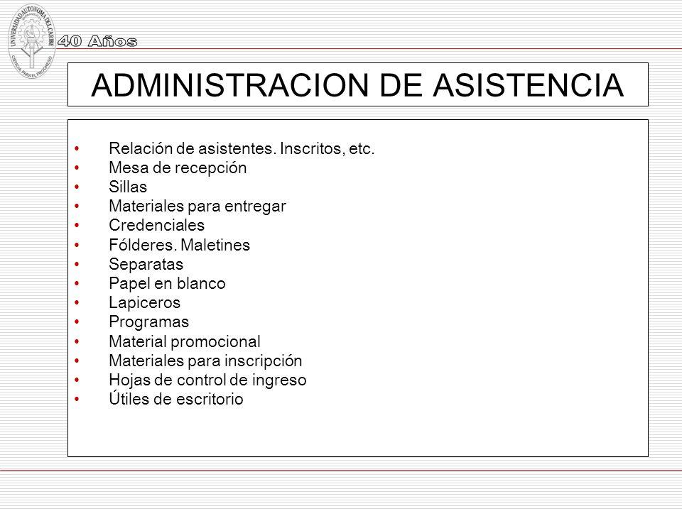 ADMINISTRACION DE ASISTENCIA