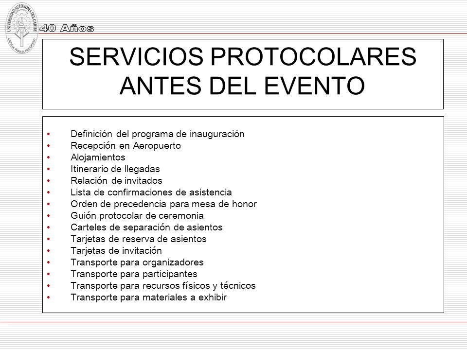 SERVICIOS PROTOCOLARES ANTES DEL EVENTO