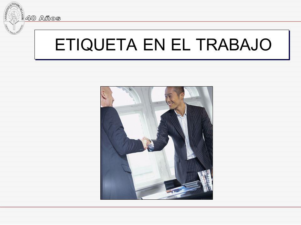 ETIQUETA EN EL TRABAJO