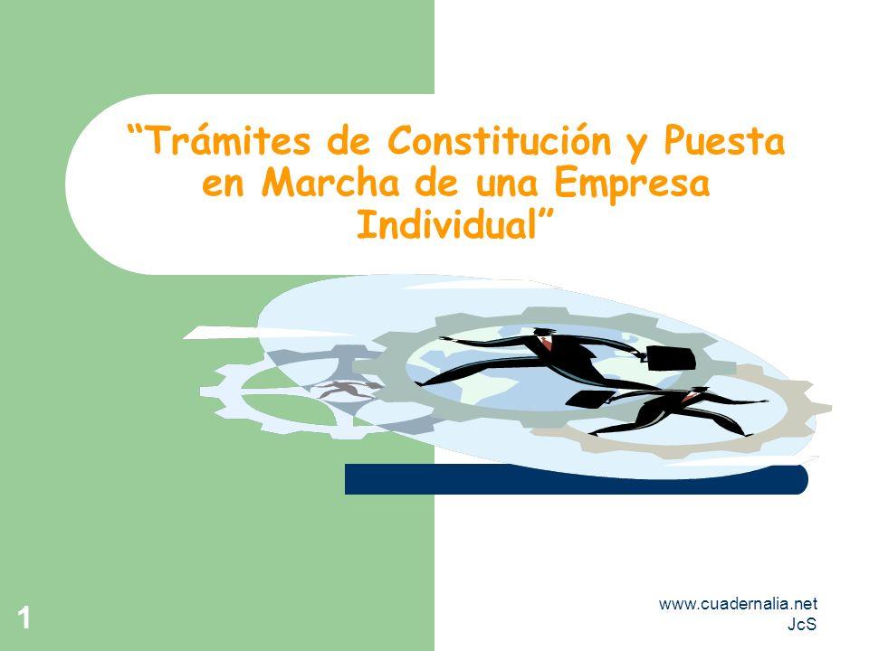 Trámites de Constitución y Puesta en Marcha de una Empresa Individual