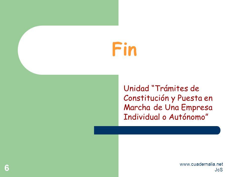 Fin Unidad Trámites de Constitución y Puesta en Marcha de Una Empresa Individual o Autónomo