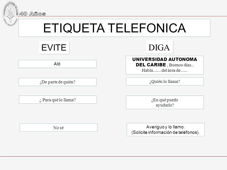 ETIQUETA TELEFONICA EVITE DIGA