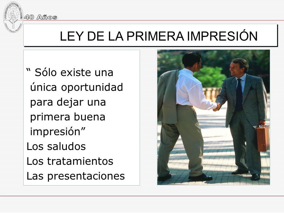LEY DE LA PRIMERA IMPRESIÓN