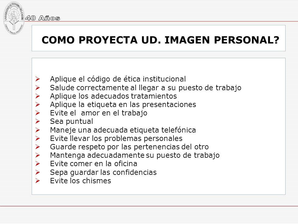 COMO PROYECTA UD. IMAGEN PERSONAL
