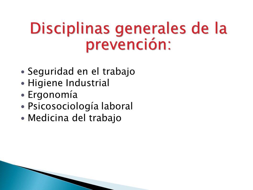 Disciplinas generales de la prevención: