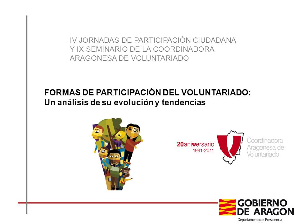 IV JORNADAS DE PARTICIPACIÓN CIUDADANA Y IX SEMINARIO DE LA COORDINADORA ARAGONESA DE VOLUNTARIADO