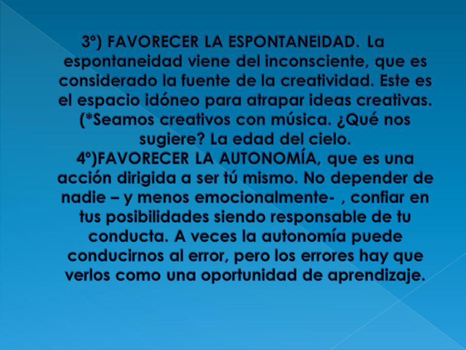 3º) FAVORECER LA ESPONTANEIDAD