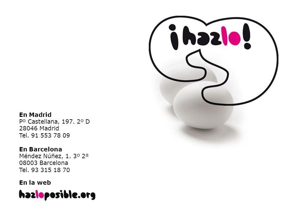 En MadridPº Castellana, 197. 2º D. 28046 Madrid. Tel. 91 553 78 09. En Barcelona. Méndez Núñez, 1. 3º 2ª.