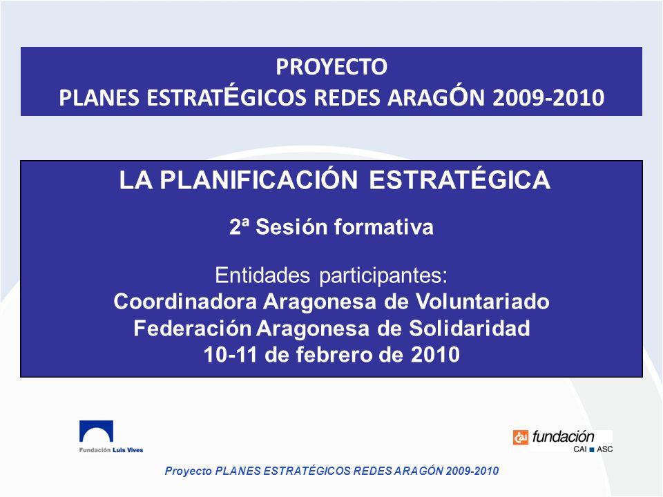 PLANES ESTRATÉGICOS REDES ARAGÓN 2009-2010
