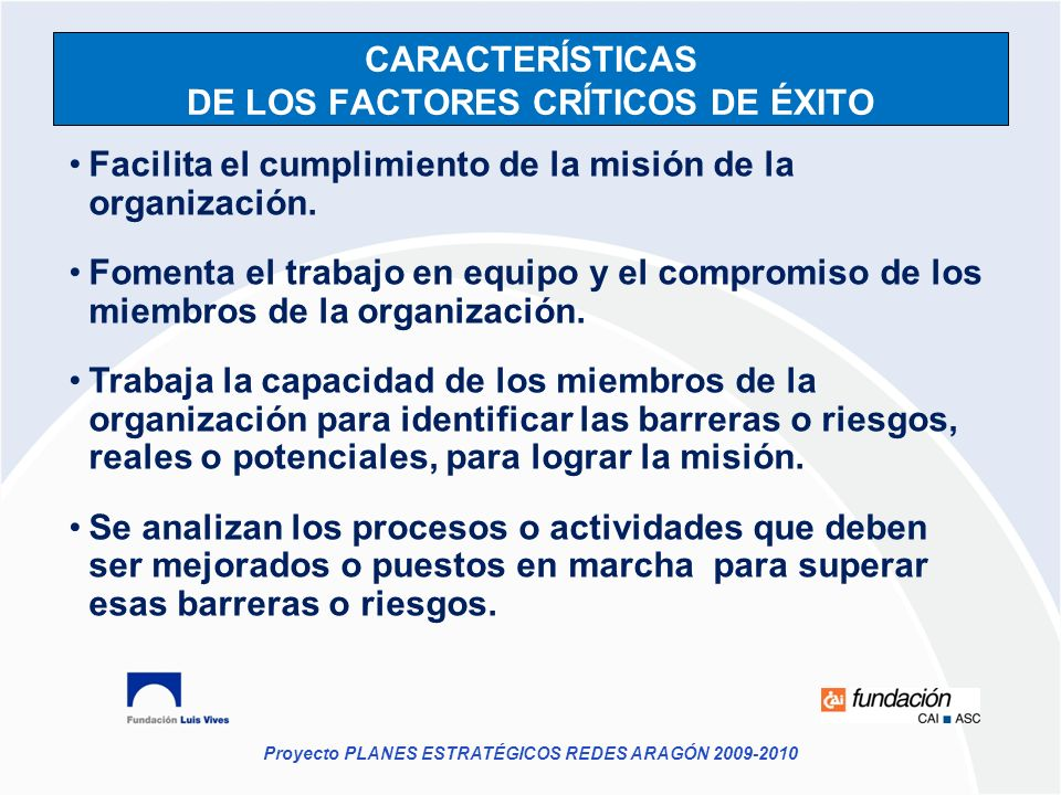 CARACTERÍSTICAS DE LOS FACTORES CRÍTICOS DE ÉXITO