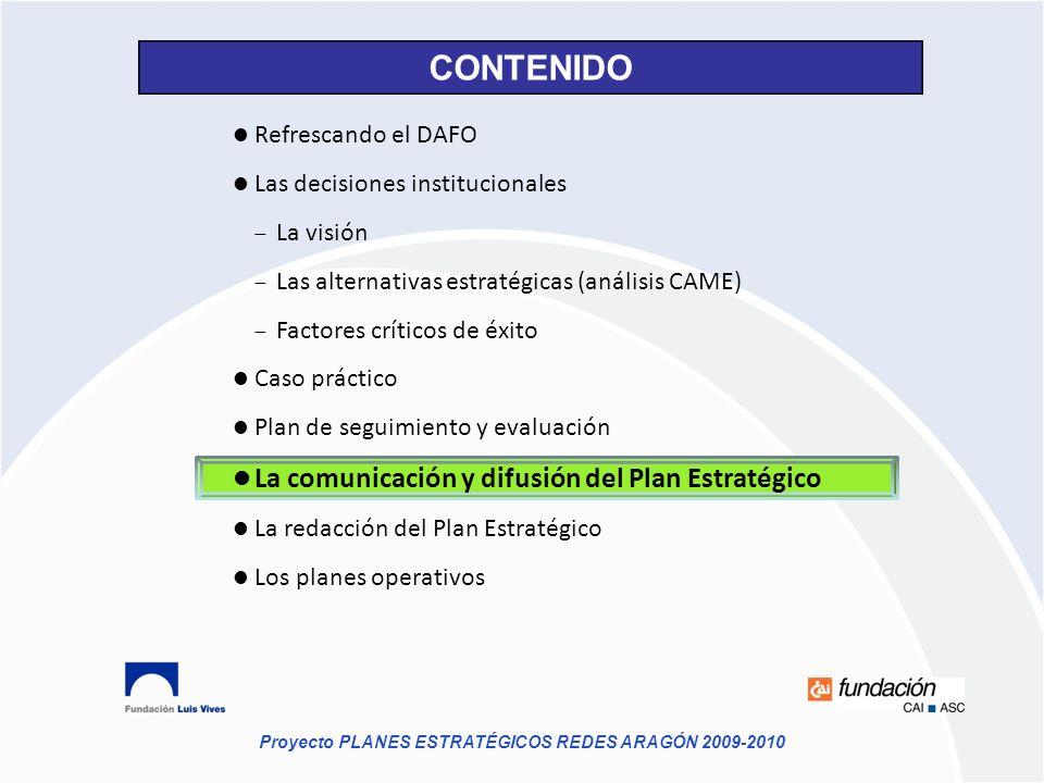 CONTENIDO La comunicación y difusión del Plan Estratégico