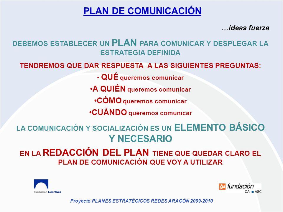 PLAN DE COMUNICACIÓN A QUIÉN queremos comunicar