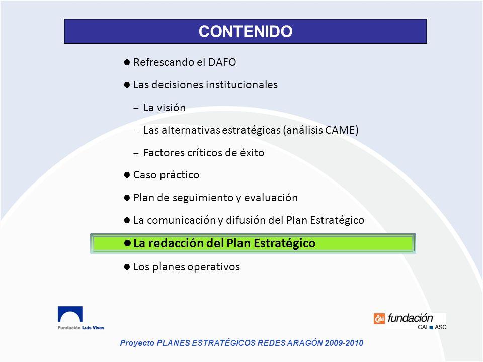 CONTENIDO La redacción del Plan Estratégico Refrescando el DAFO
