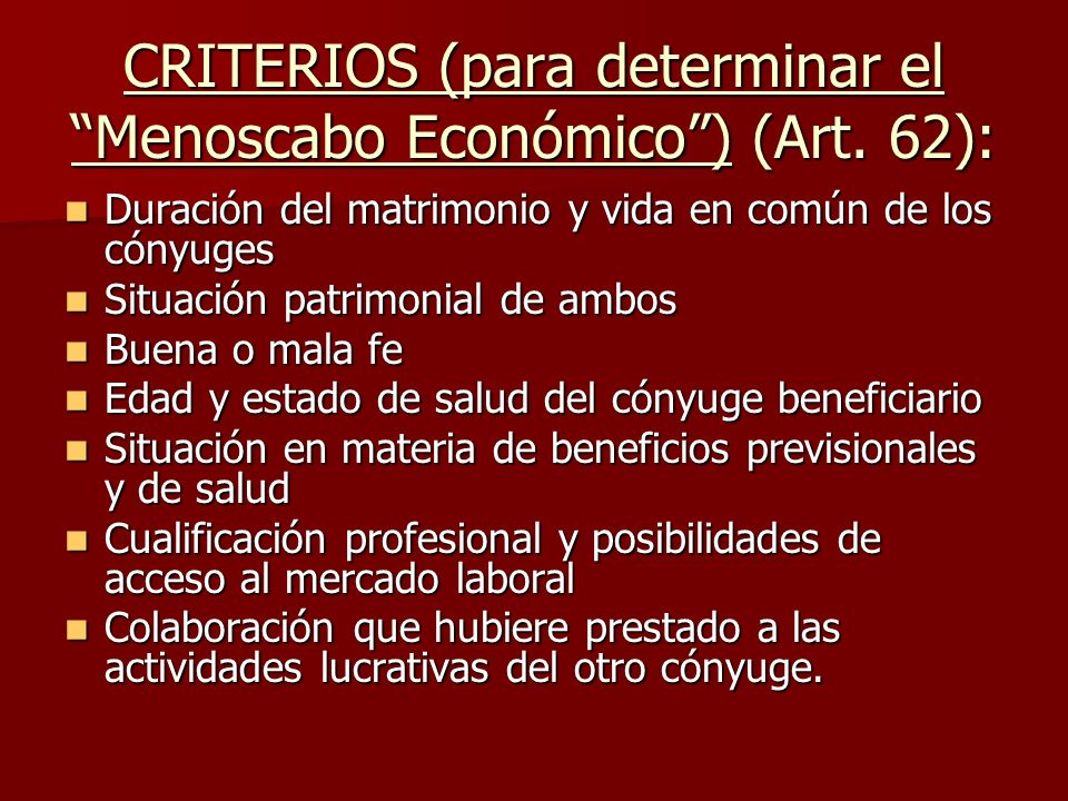 CRITERIOS (para determinar el Menoscabo Económico ) (Art. 62):