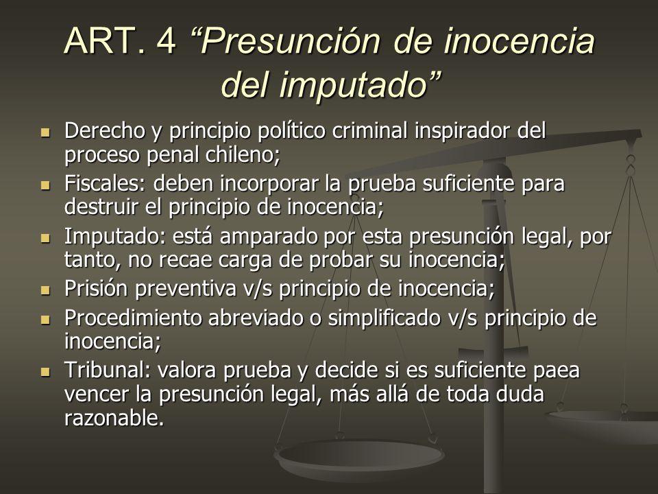 ART. 4 Presunción de inocencia del imputado