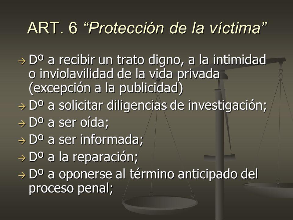 ART. 6 Protección de la víctima