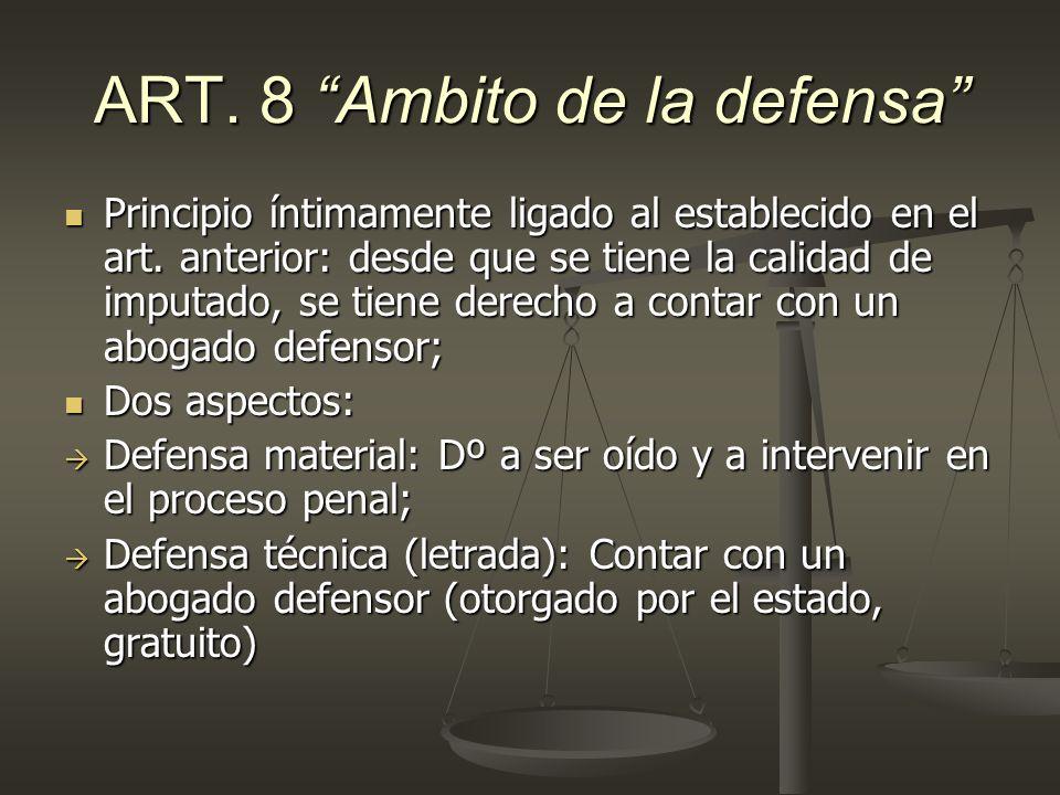 ART. 8 Ambito de la defensa