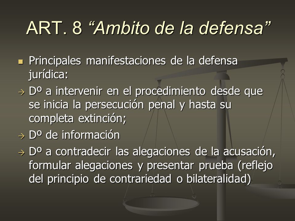 ART. 8 Ambito de la defensa