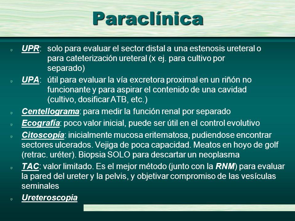 Paraclínica UPR: solo para evaluar el sector distal a una estenosis ureteral o para cateterización ureteral (x ej. para cultivo por separado)