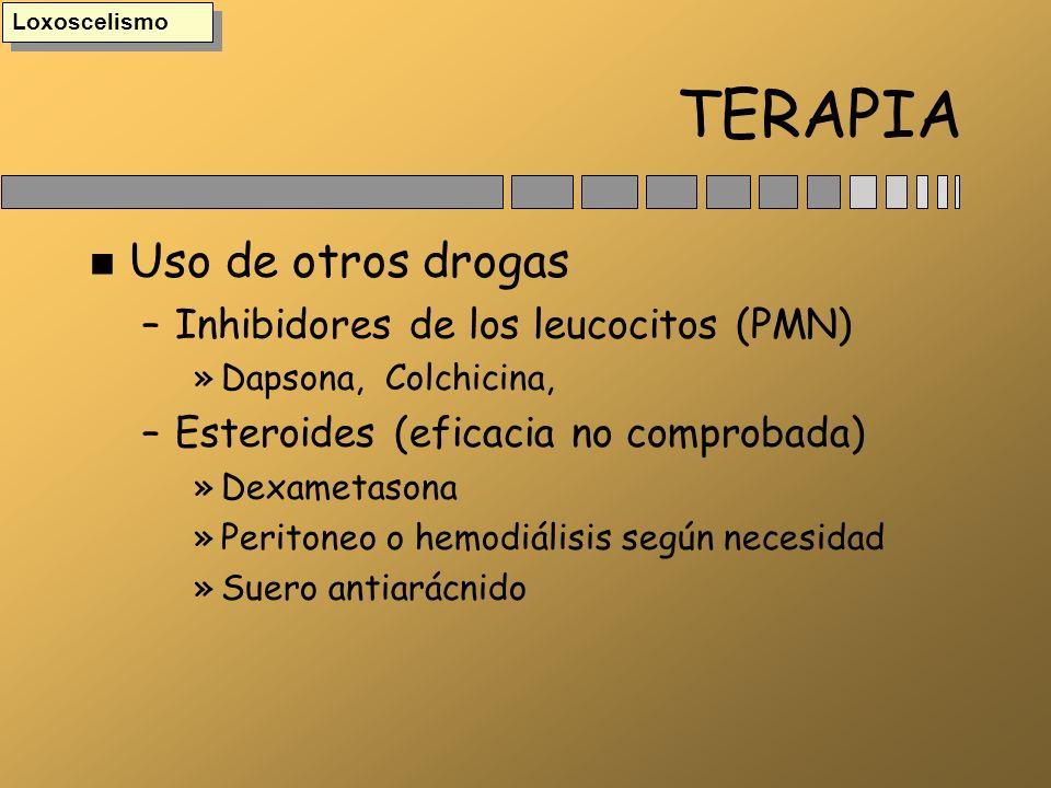 TERAPIA Uso de otros drogas Inhibidores de los leucocitos (PMN)