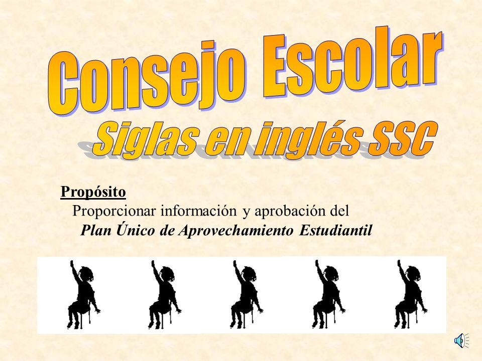 Siglas en inglés SSC Consejo Escolar Propósito