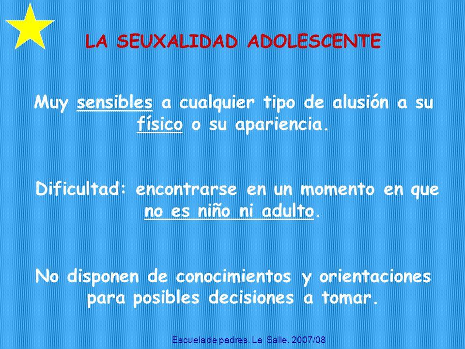 LA SEUXALIDAD ADOLESCENTE