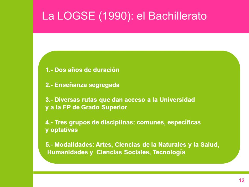 La LOGSE (1990): el Bachillerato