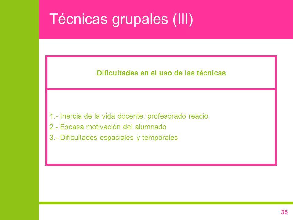 Técnicas grupales (III)