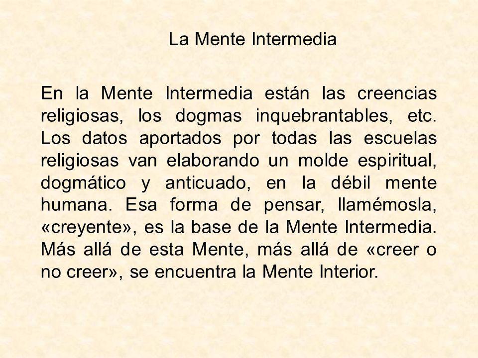 La Mente Intermedia