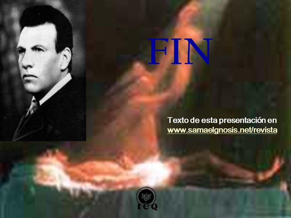 Texto de esta presentación en www.samaelgnosis.net/revista