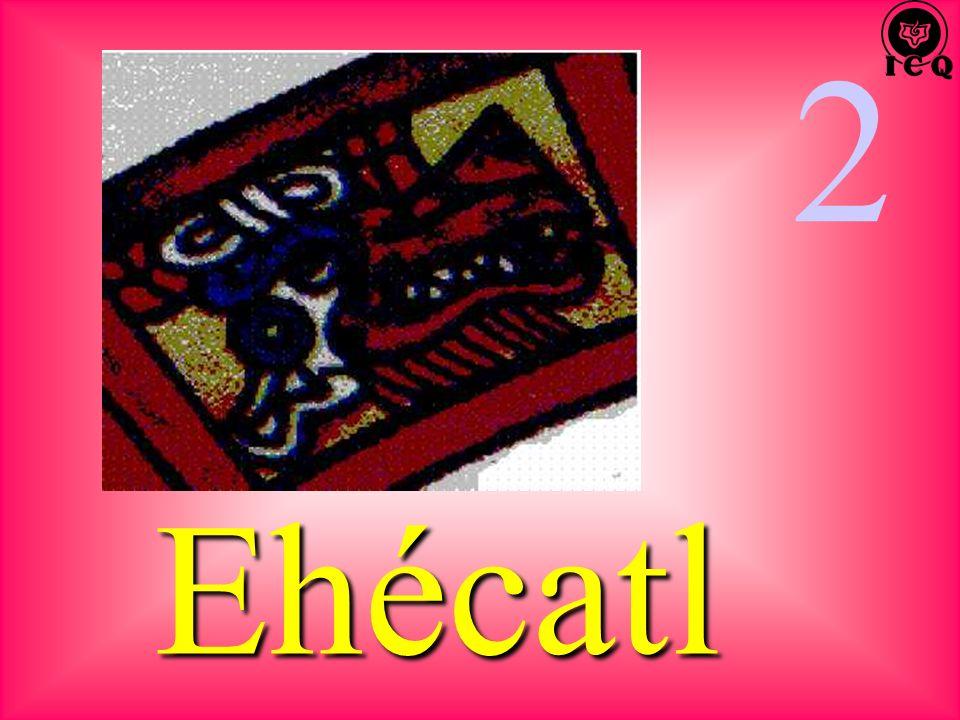 2 Ehécatl