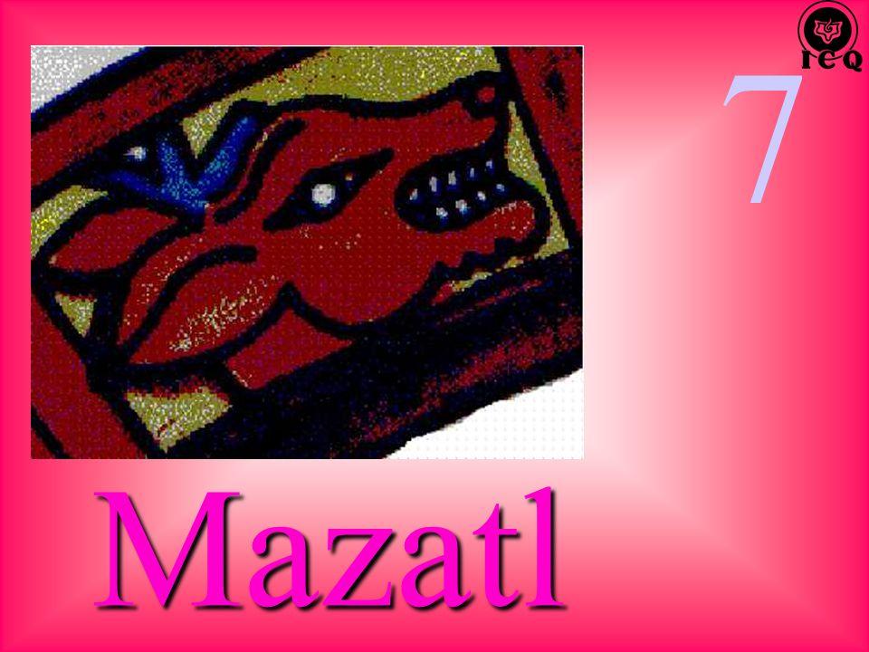 7 Mazatl