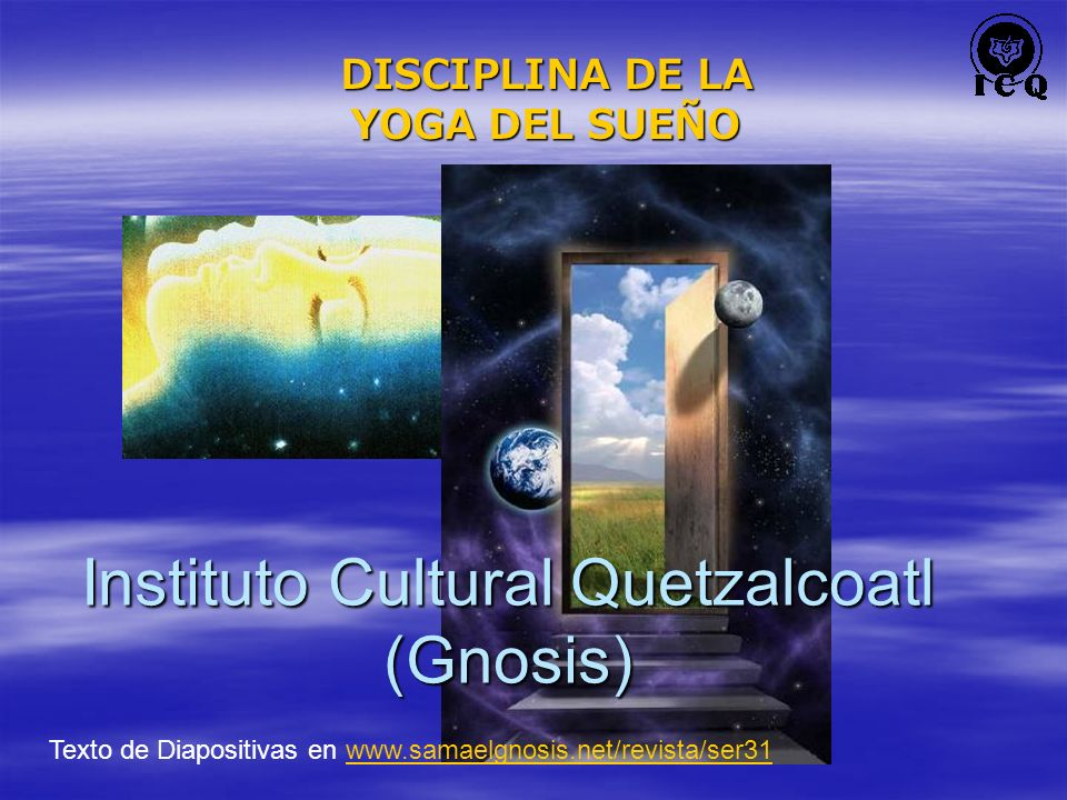 DISCIPLINA DE LA YOGA DEL SUEÑO