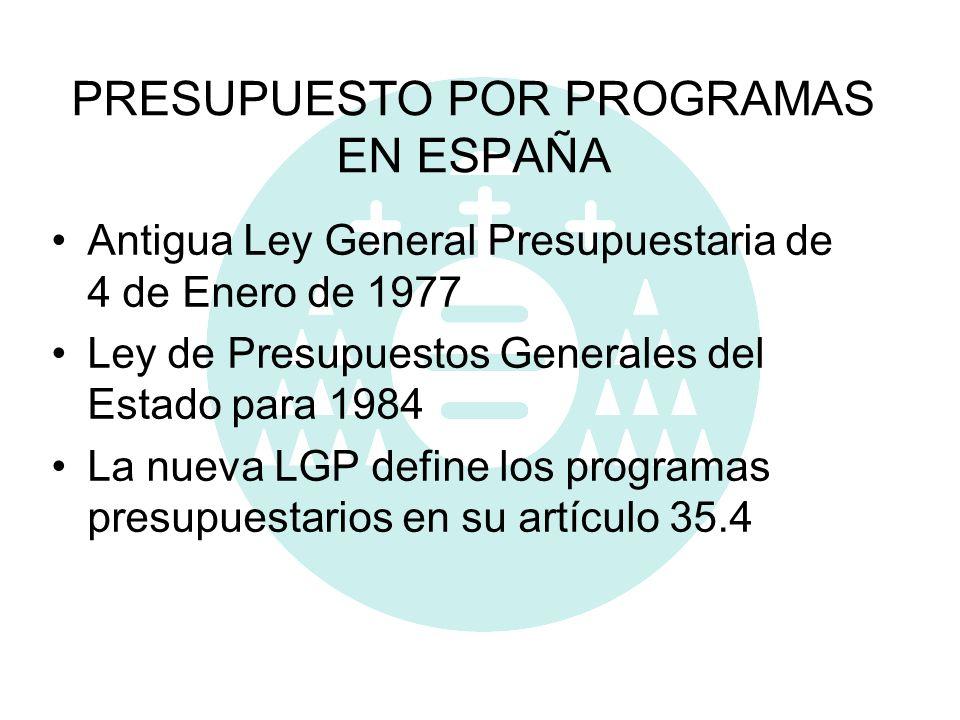 PRESUPUESTO POR PROGRAMAS EN ESPAÑA