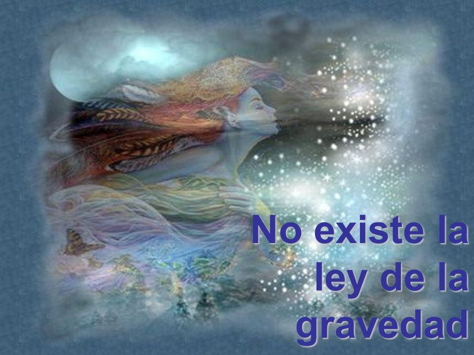 No existe la ley de la gravedad