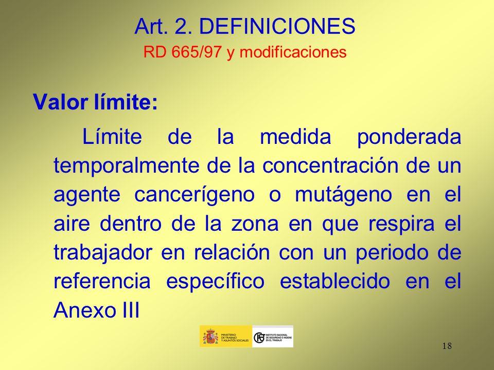 Art. 2. DEFINICIONES RD 665/97 y modificaciones
