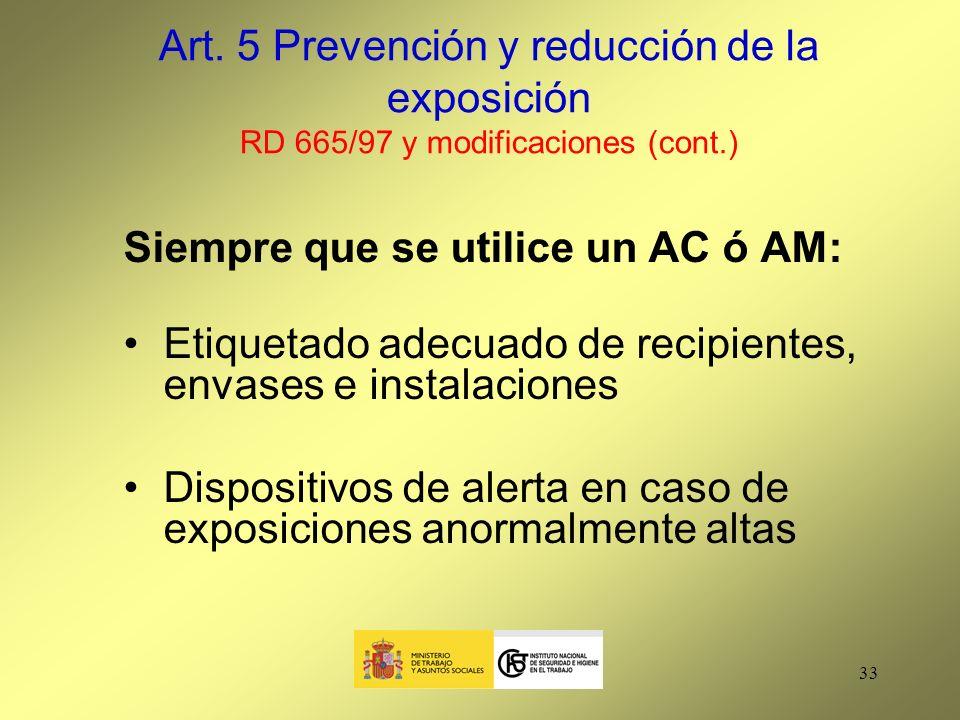 Art. 5 Prevención y reducción de la exposición RD 665/97 y modificaciones (cont.)