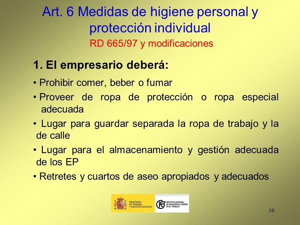 Art. 6 Medidas de higiene personal y protección individual RD 665/97 y modificaciones