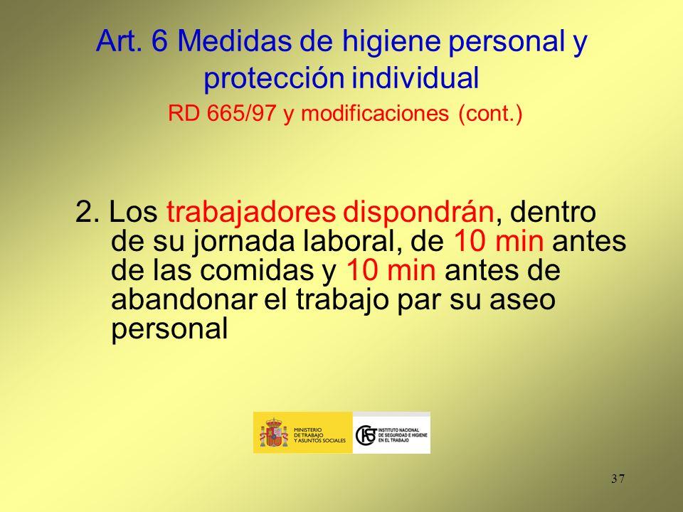 Art. 6 Medidas de higiene personal y protección individual RD 665/97 y modificaciones (cont.)