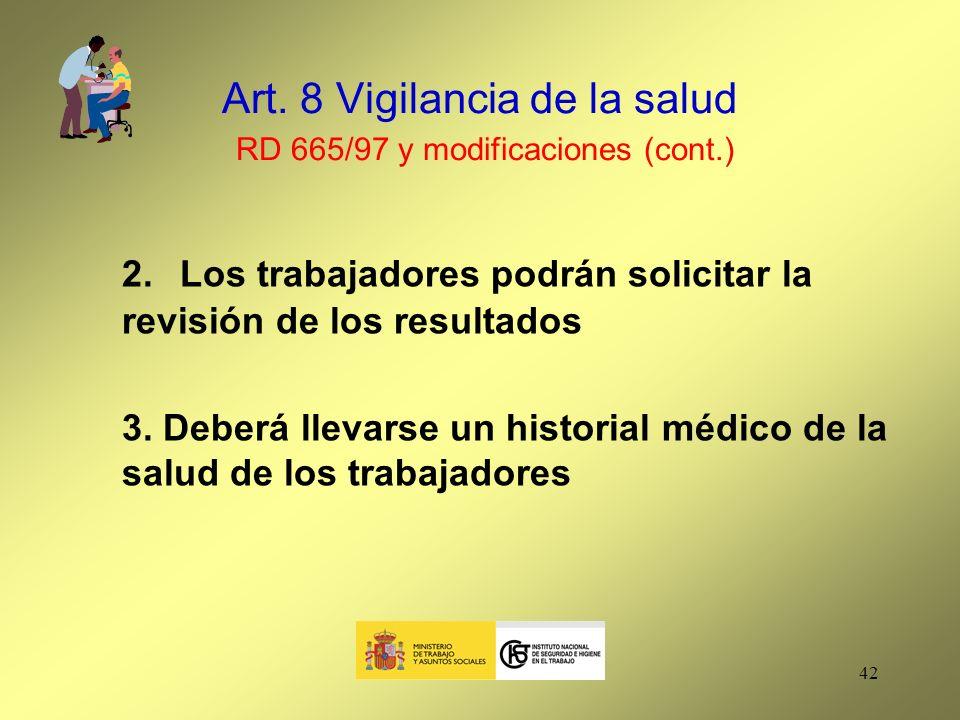 Art. 8 Vigilancia de la salud RD 665/97 y modificaciones (cont.)