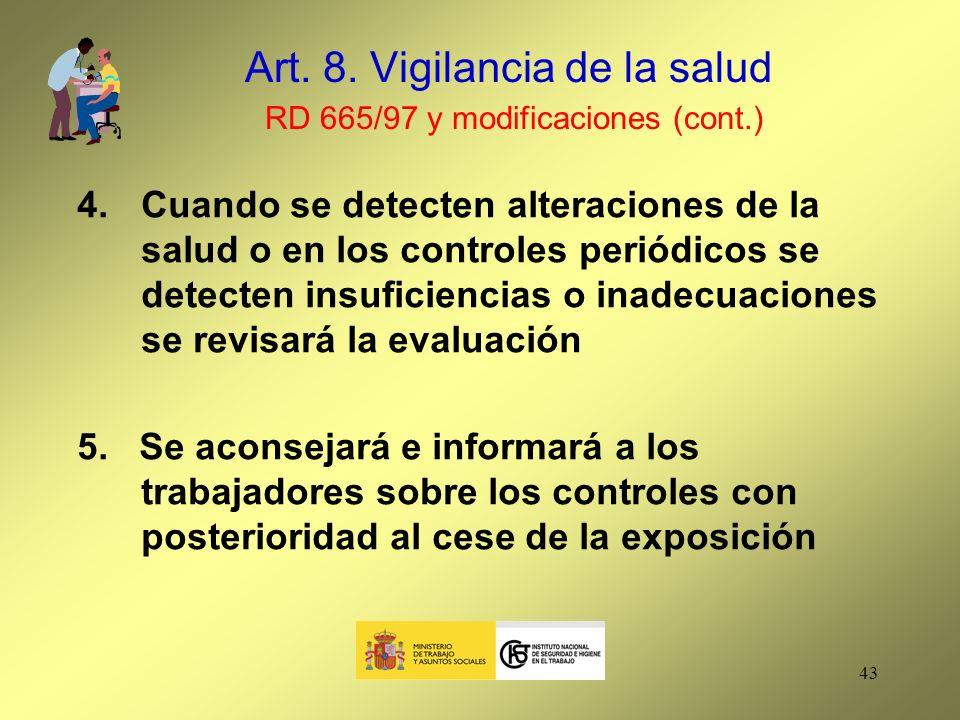Art. 8. Vigilancia de la salud RD 665/97 y modificaciones (cont.)