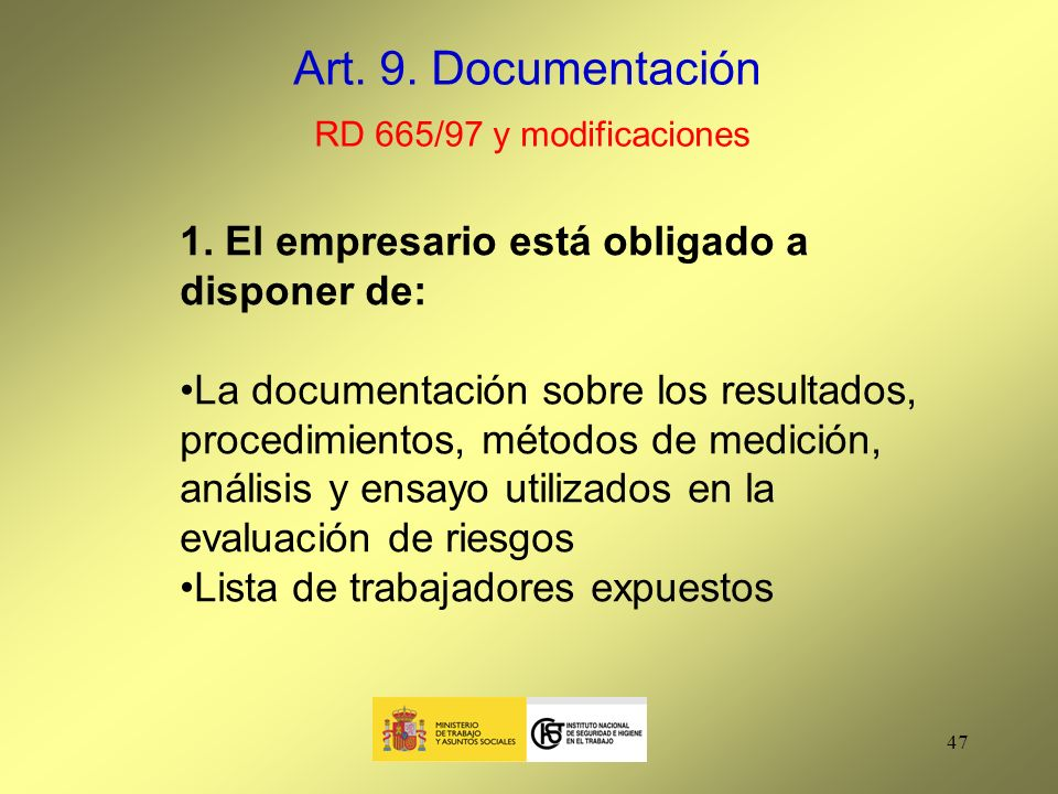 Art. 9. Documentación RD 665/97 y modificaciones