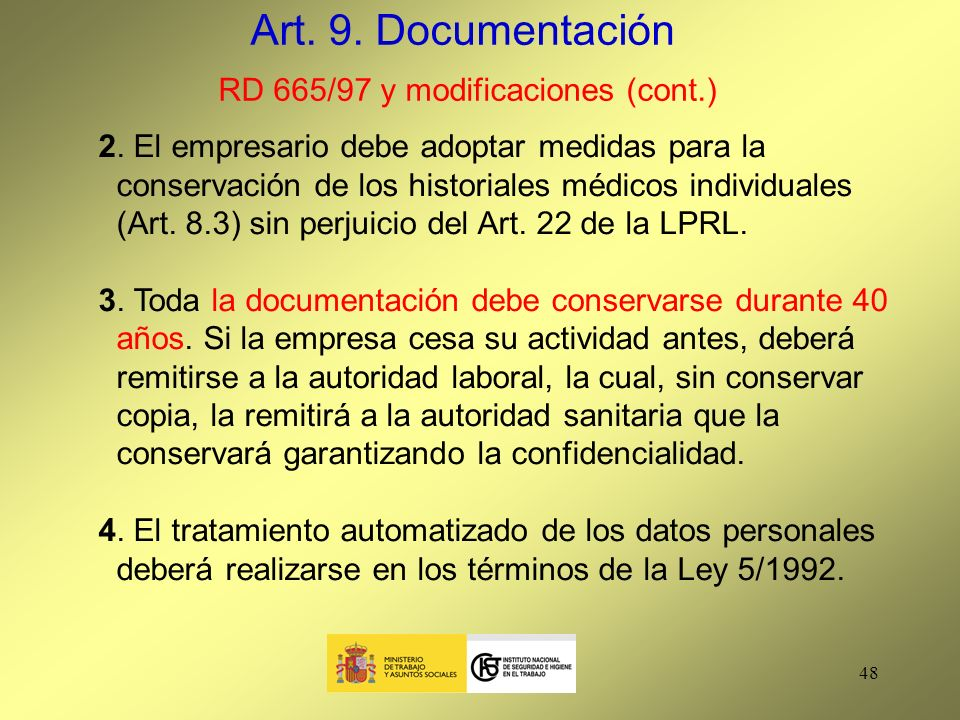 Art. 9. Documentación RD 665/97 y modificaciones (cont.)