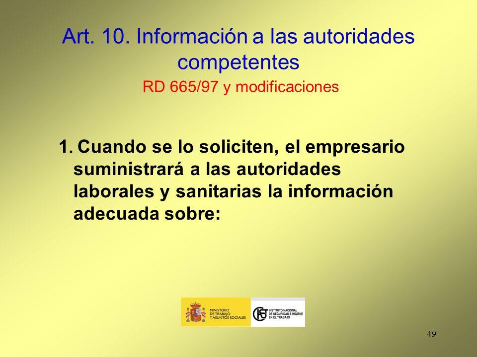 Art. 10. Información a las autoridades competentes RD 665/97 y modificaciones